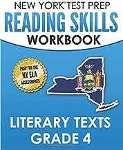 NEW YORK TEST PREP Reading Skills Workbook Literary Texts Grade 4: Preparation for the New York State English Language Arts Tests