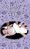 Baby Naming Day (English Edition)