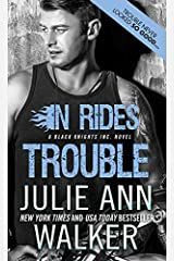 In Rides Trouble (Black Knights Inc. Book 2) Kindle Edition