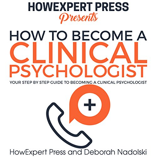How to Become a Clinical Psychologist audiobook cover art