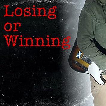 Losing or Winning