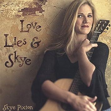 Love Lies & Skye