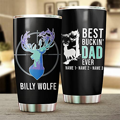 Personalized Best Bucking Dad Tumbler Buck Father's Day Gift for Dad Vacuum Travel Mug
