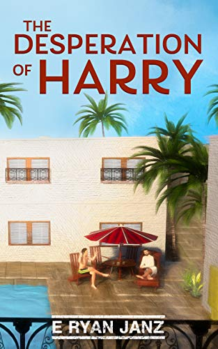 The Desperation Of Harry by E Ryan Janz ebook deal