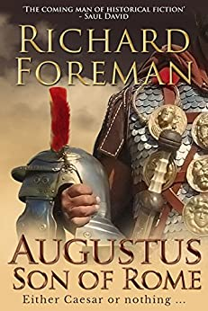 Augustus: Son of Rome (Augustus Series) by [Richard Foreman]