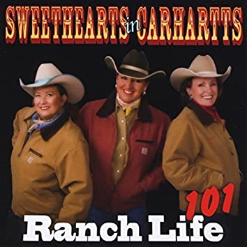 Sweethearts in Carhartts: Ranch Life 101