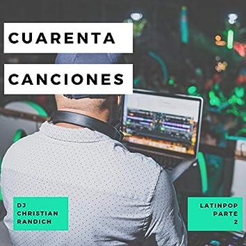 Cuarenta Canciones Latinpop, Pt. 2
