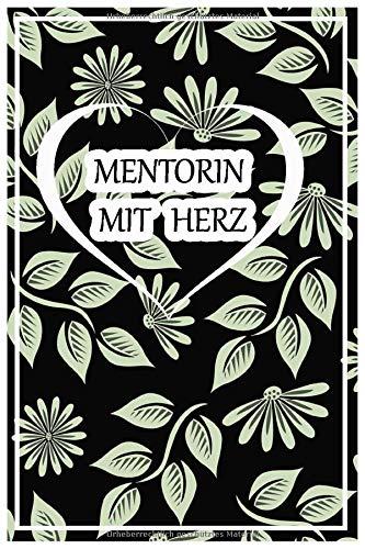 Mentorin Mit Herz: A5 Punktraster • Notebook • Notizbuch • Taschenbuch • Journal • Tagebuch - Ein lustiges Geschenk für Freunde