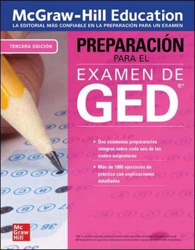 McGraw-Hill Education Preparacion para el Examen de GED, Tercera edicion (Spanish Edition)