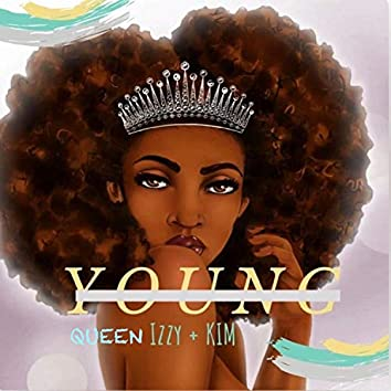 Young (feat. Kim)