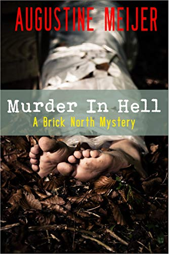 Murder in Hell: A Brick North Mystery (Brick North Mysteries Book 3)