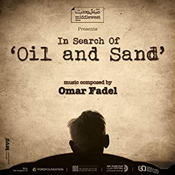 In Search of Oil and Sand (Original Motion Picture Soundtrack)