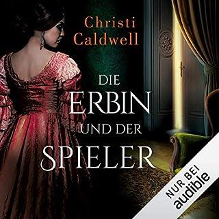 Die Erbin und der Spieler     Hell & Sin 4              Autor:                                                                                                                                 Christi Caldwell                               Sprecher:                                                                                                                                 Alicia Hofer                      Spieldauer: 9 Std. und 42 Min.     Noch nicht bewertet     Gesamt 0,0