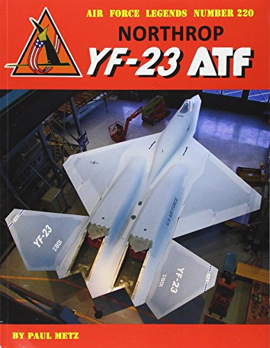 Northrop YF-23 ATF (Air Force Legends, Band 220)