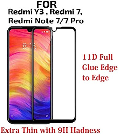 JGD PRODUCTS 11D Full Tempered Glass Screen Protector FOR Xiaomi Redmi 7 / Xiaomi Redmi Note 7 / Redmi Note 7 Pro/Xiaomi Redmi Y3, Edge to Edge Coverage With free cleaning Wipes
