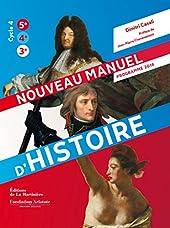 Nouveau manuel d'histoire. Programme 2016 de Dimitri Casali