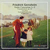 Gernsheim:Violin Concertos [Linus Roth, Hamburger Symphoniker , Johannes Zurl] [CPO: 777861-2] by Hamburger Symphoniker Linus Roth