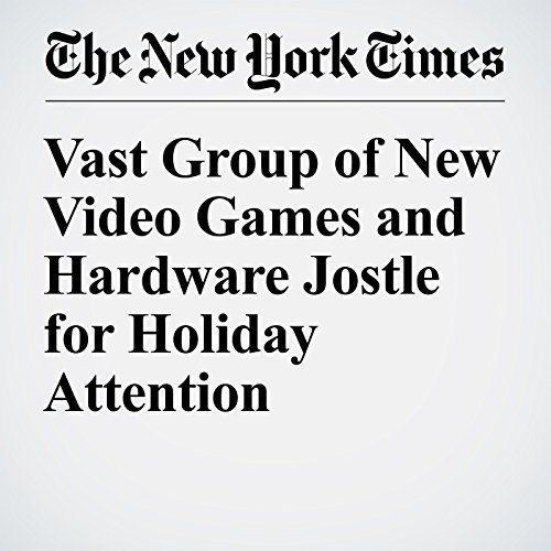 Vast Group of New Video Games and Hardware Jostle for Holiday Attention cover art