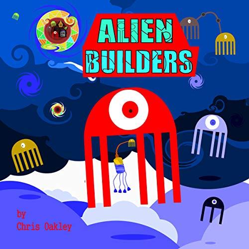 Alien Builders (English Edition)