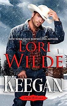 Keegan (Texas Rascals Book 1) by [Lori Wilde]