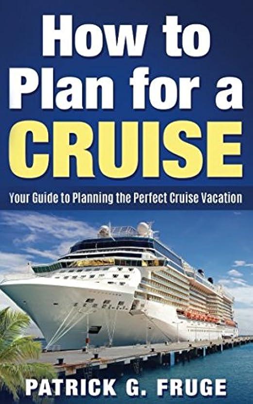 ストライクスプーンクリップHow to Plan for a Cruise: Your Guide to Planning the Perfect Cruise Vacation
