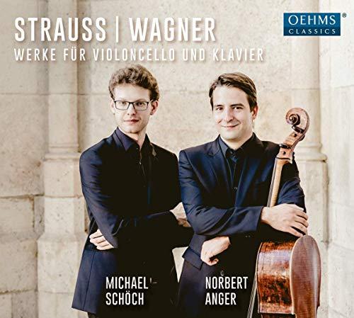 Strauss/Wagner: Werke für Violoncello und Klavier