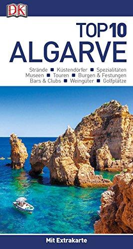 Top 10 Reiseführer Algarve: mit Extra-Karte und kulinarischem Sprachführer zum Herausnehmen