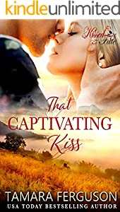 THAT CAPTIVATING KISS (Kissed By Fate Book 7)