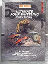 Ultimate Four Wheeling Video Series: Extreme Four Wheeling Top Truck Challenge (VHS - 2003)