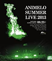 Animelo Summer Live 2013 -FLAG NINE-8.23 [Blu-ray]