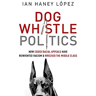 Dog Whistle Politics cover art