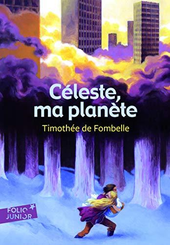 Céleste, ma planète - Folio Junior - A partir de 10 ans