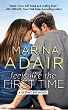 Feels Like the First Time (Destiny Bay series, Book 2)