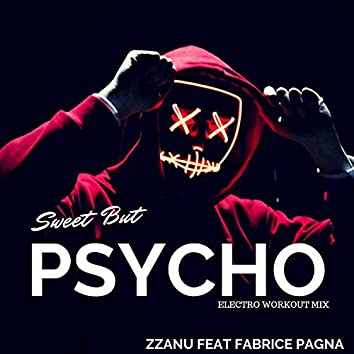 Sweet but Psycho (Electro Workout Mix)