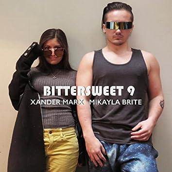 Bittersweet 9