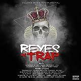 Los Reyes del Trap [Explicit]