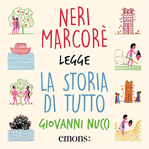 La storia di tutto                   By:                                                                                                                                 Giovanni Nucci                               Narrated by:                                                                                                                                 Neri Marcorè                      Length: 2 hrs and 51 mins     1 rating     Overall 5.0