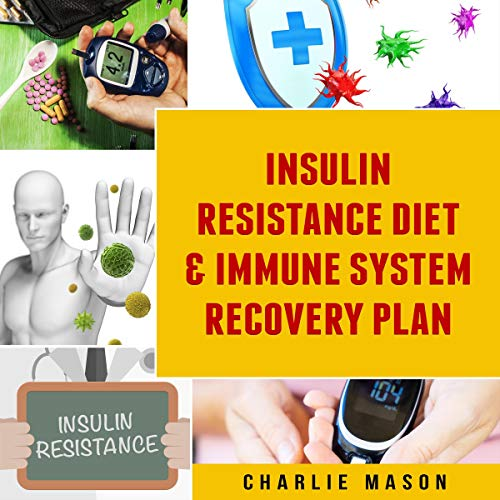 『Insulin Resistance Diet & Immune System Recovery Plan』のカバーアート
