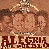 Alegria Pa'l Pueblo (feat. Tito el Bambino)