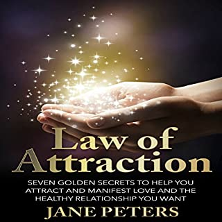 Law of Attraction: Seven Golden Secrets to Help You Attract and Manifest Love and the Relationship You Want audiobook cover art
