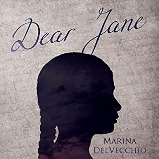 Dear Jane                   By:                                                                                                                                 Marina DelVecchio                               Narrated by:                                                                                                                                 Kay Webster                      Length: 6 hrs and 22 mins     2 ratings     Overall 4.5
