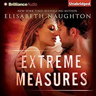 Extreme Measures                   By:                                                                                                                                 Elisabeth Naughton                               Narrated by:                                                                                                                                 Hillary Huber                      Length: 10 hrs and 50 mins     2 ratings     Overall 4.5