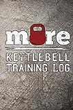 More Kettlebell Training Log: Workout tracker