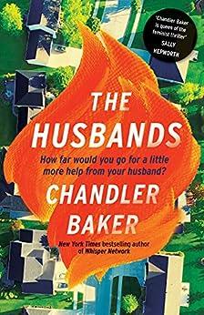 The Husbands by [Chandler Baker]