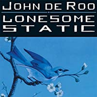 Lonesome Static