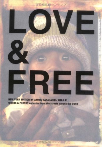 Love & free―Words & photos collected (Sanctuary books)
