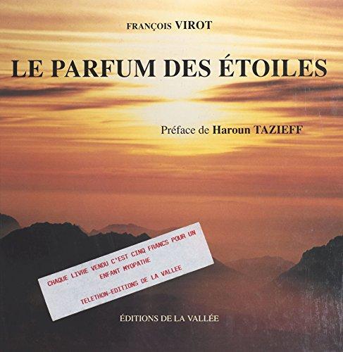 Le parfum des étoiles (French Edition)