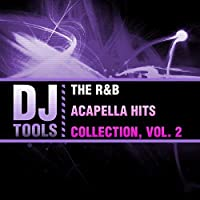 R&B Acapella Hits Collection 2
