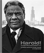 Harold!: Photographs from the Harold Washington Years (Chicago Lives)