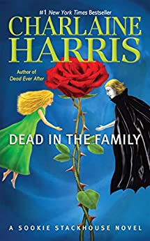 Dead in the Family (Sookie Stackhouse Book 10) by [Charlaine Harris]
